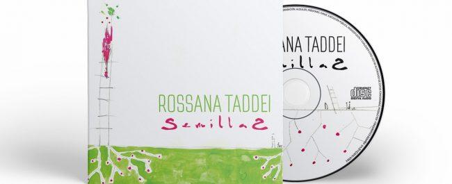 ROSSANA TADDEI estrena un nuevo corte de su disco SEMILLAS