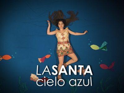 LA SANTA estrena el videoclip de Cielo azul