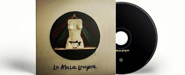 Ya está en disquerías el primer álbum de LA MALA LENGUA