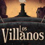 LOS VILLANOS es el nuevo single y video de NO TE VA GUSTAR